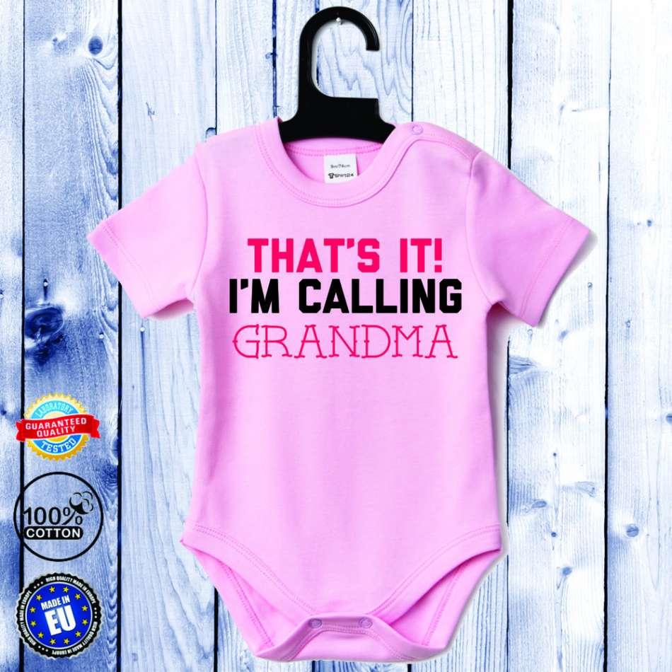 Detské body ružové s krátkym rukávom I'm calling GRANDMA (D-B-061-P1)