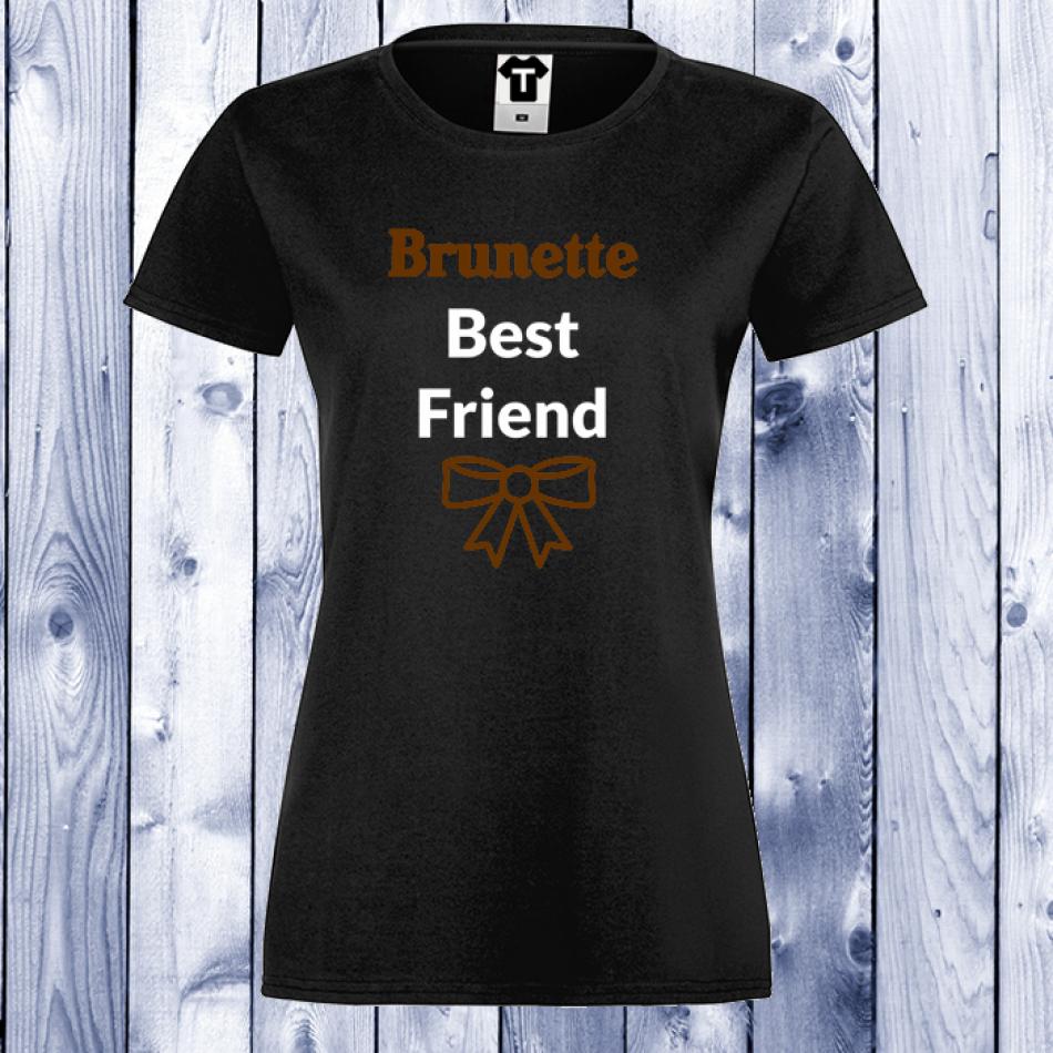 Dámske tričko čierne BRUNETTE BEST FRIEND (D-W-003B)