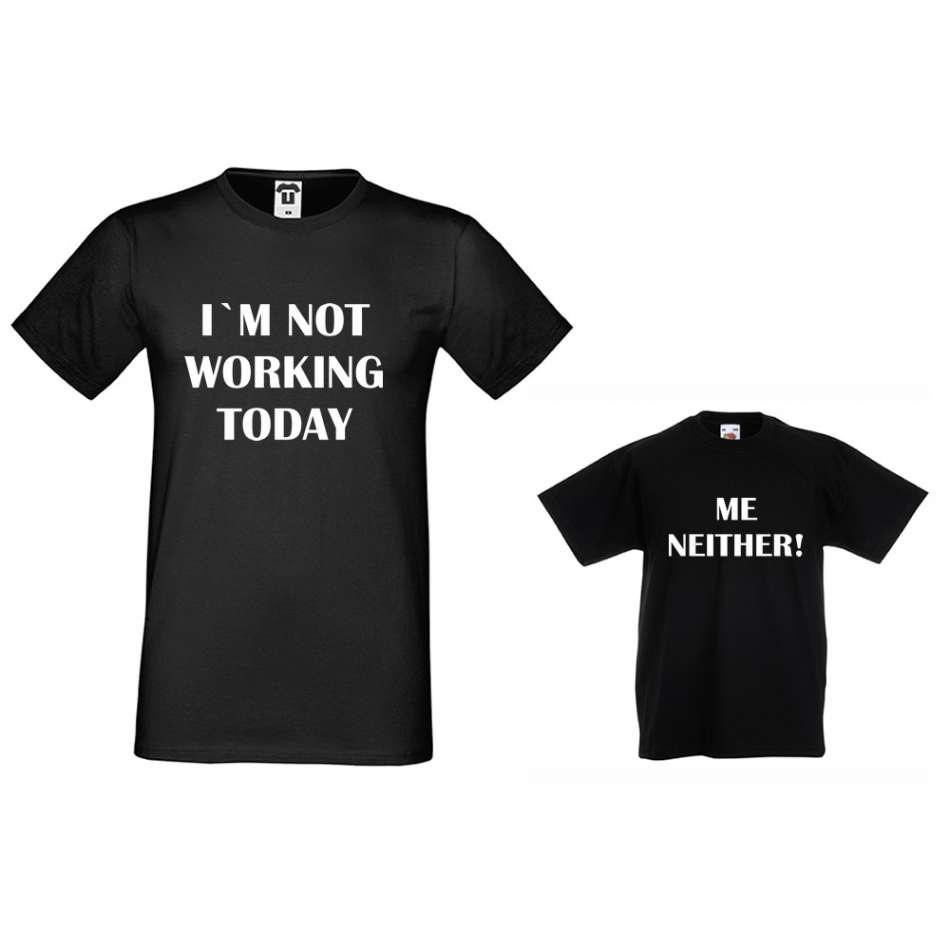 Pánske a detské tričko v čierne alebo biele farbe Not Working today, Me Neither